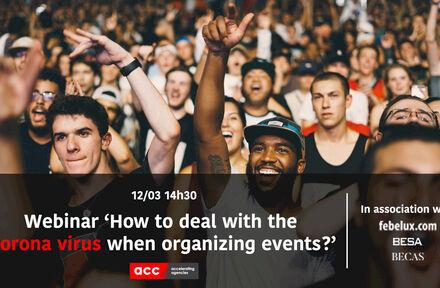 """ACC, BECAS, BESA en Febelux plannen een Webinar: """"Hoe omgaan met het coronavirus bij het organiseren van evenementen"""" - Foto 1"""